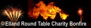 ELLAND ROUND TABLE CHARITY BONFIRE @ Hullen Edge Recreation Ground
